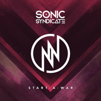 Sonic Syndicate - Start a War