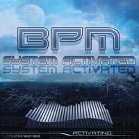 Bpm - System Activated