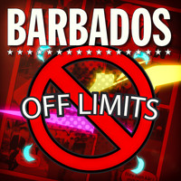 Barbados - Off Limits