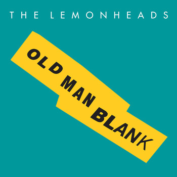 The Lemonheads - Old Man Blank