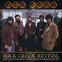 The Band - Rock Creek Revival (Live)