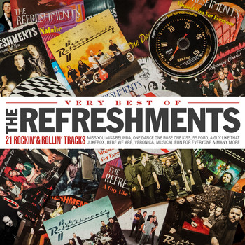 The Refreshments - Very Best of the Refreshments - 21 Rockin' & Rollin' Tracks