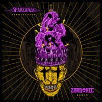 Sparzanza - Vindication (Zardonic Remix)