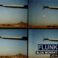 Flunk - Blue Monday 2014