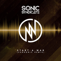 Sonic Syndicate - Start a War (Zardonic Remix)