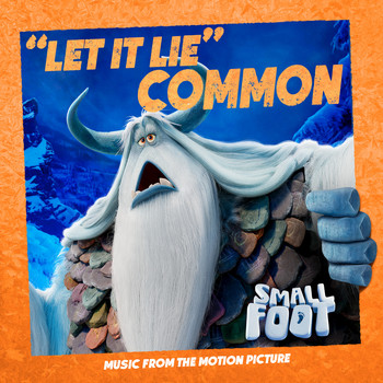 Common - Let It Lie (From Smallfoot: Original Motion Picture Soundtrack)