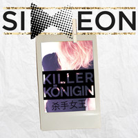 Simeon - Killer Königin