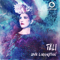 Tali - Love & Migration