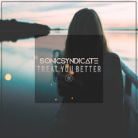 Sonic Syndicate - Treat You Better