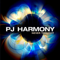PJ Harmony - Never Thought