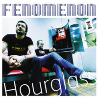 Fenomenon - Hourglass