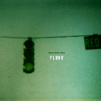 Flunk - Indian Rope Trick