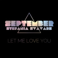 September - Let Me Love You