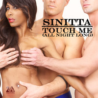 Sinitta - Touch Me (All Night Long)