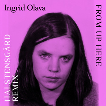 Ingrid Olava - From up Here