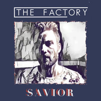 The Factory - Savior