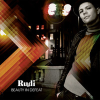 Rudi - Beauty in Defeat