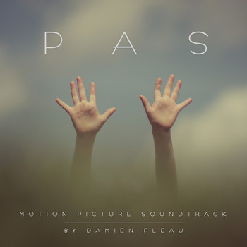 Damien Fleau - Pas (Original Motion Picture Soundtrack)
