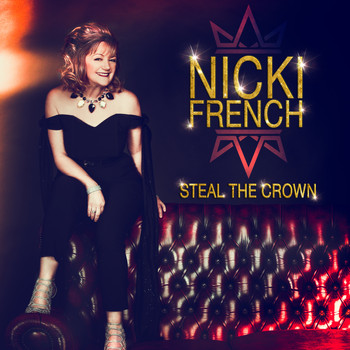 Nicki French - Steal the Crown