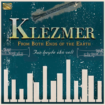 From Both Ends of the Earth - Klezmer