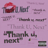 Ariana Grande - thank u, next (Explicit)