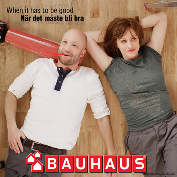 Bauhaus - När Det Måste Bli Bra (When It Has to Be Good)
