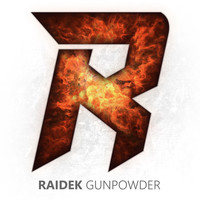Raidek - Gunpowder
