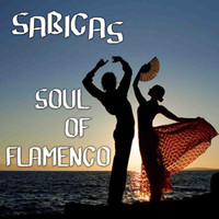 Sabicas - Soul Of Flamenco