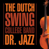 The Dutch Swing College Band - Dr. Jazz