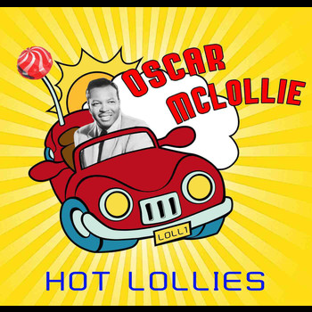 Oscar McLollie - Hot Lollies
