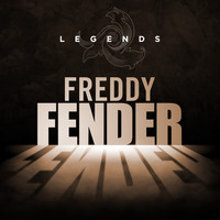 Freddy Fender - Legends - Freddy Fender (Rerecording)
