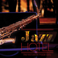 Various Artists - Jazz Hotel the red velvet made sofa