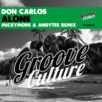Don Carlos - Alone (Micky More & Andy Tee Horns Mix)