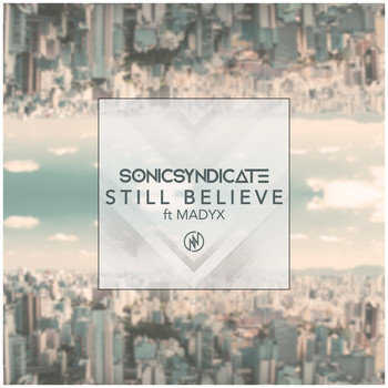 Sonic Syndicate - Still Believe