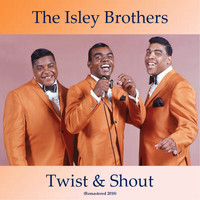 The Isley Brothers - Twist & Shout (Remastered 2018)