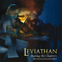 Leviathan - Scoring the Chapters (20th Anniversary Remastered Edition)