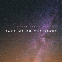 Peter Pearson - Take Me to the Stars