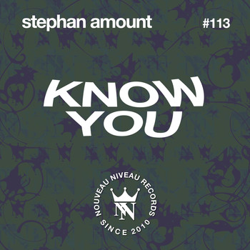 Stephan Amount - Know You