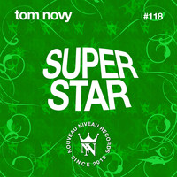 Tom Novy - Superstar