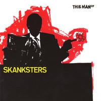 Skanksters - This Man EP