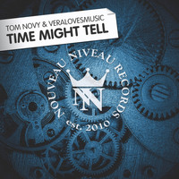Tom Novy & Veralovesmusic - Time Might Tell