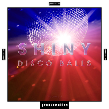 Various Artists - Shiny Disco Balls, Vol. 4 (Explicit)