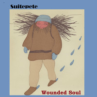 Suitepete - Wounded Soul