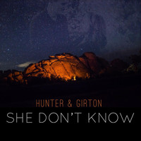 Hunter & Girton - She Don't Know