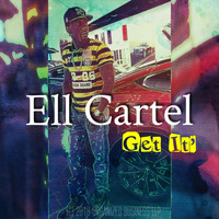 Ell Cartel - Get It