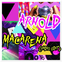 Arnold - Macarena (Radio Edit)