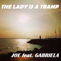 Joe - The Lady Is a Tramp