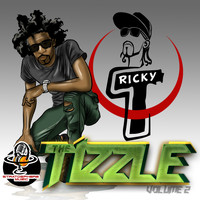 Ricky T - The Tizzle, Vol. 2