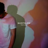 Quietglow - Wanna Say