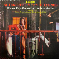 Arthur Fiedler - Slaughter On 10th Avenue